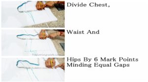 divide chest,waist & hips by 6 and then mark points minding equal gaps